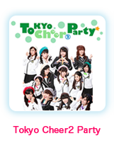 Tokyo Cheer2 Party